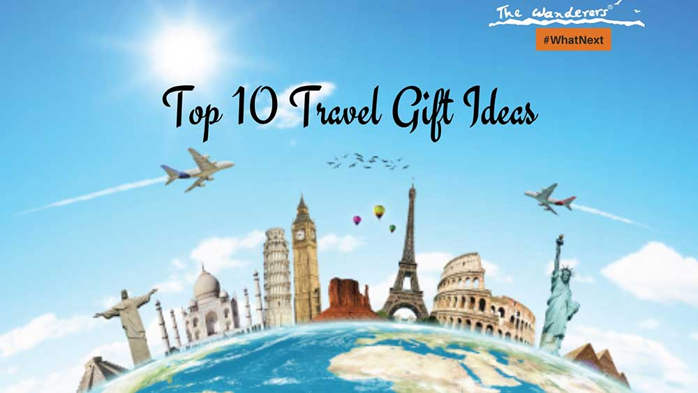Top 10 Travel Gift Ideas