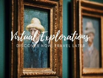 Virtual Explorations... Discover Now, Travel Later